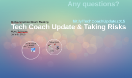 Tech Coach Update & Taking Risks
