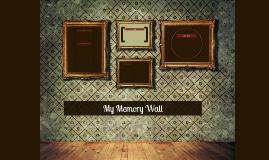 My Memory Wall