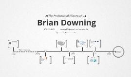 Timeline Prezumé by Brian Downing