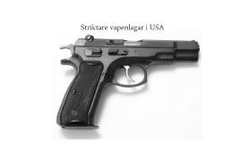 Striktare vapenlagar i USA