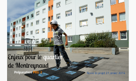 Copy of Enjeux pour le quartier de Montreynaud