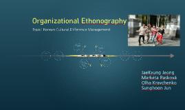 Organizational Ethonography