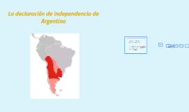 Copy of La declaración de independencia de Argentina
