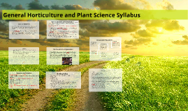 Fall 2016 General Horticuture and Plant Sciences Syllabus and Student Handbook