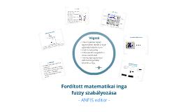 Fordított matematikai inga fuzzy szabályzása - ANFIS Editorral