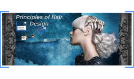 Chapter 14 - Principles of Hair Design