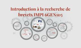 Copy of Introduction à la recherche de brevets IMPI 6GEN109