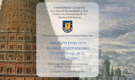 Copy of Hacia una propuesta socioconstructivista para el aprendizaje de la traducción