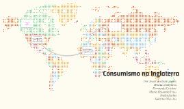 Consumismo na Inglaterra.