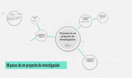 10 pasos de un proyecto de investigacion