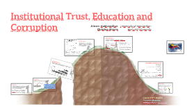 Institutional Trust, Education and Corruption