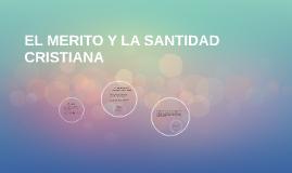 Copy of EL MERITO Y LA SANTIDAD CRISTIANA