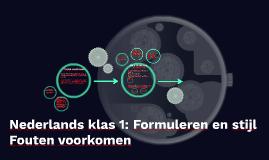 Nederlands klas 1: Formuleren en stijl