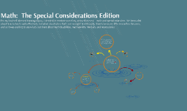 Math:  The Special Considerations Edition