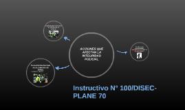 Instructivo N° 100/DISEC-PLANE 70