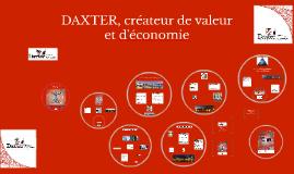 DAXTER, créateur de valeur et d'économie