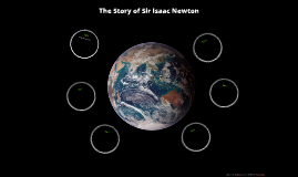 The Story of Sir Isaac Newton