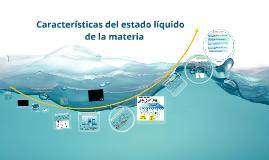 Características del estado líquido de la materia