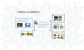 FORMA: LA ESPIRAL