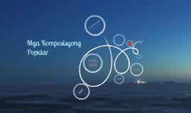 Copy of Komposisyong Popular