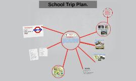 School trip plan