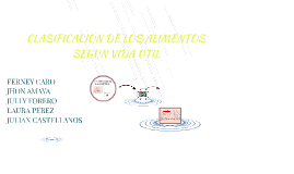CLASIFICACION DE LOS ALIMENTOS SEGUN VIDA UTIL