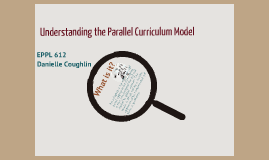 Copy of The Parallel Curriculum Model