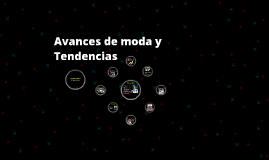 Avances de moda y Tendencias