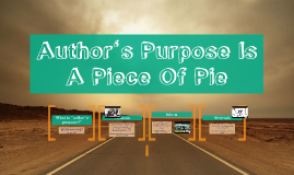 Author's Purpose Is A Piece Of Pie