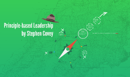 Principle-based Leadership by Stephen Covey