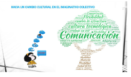 Copy of HACIA UN CAMBIO CULTURAL EN EL IMAGINATIVO COLECTIVO