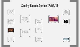 Sunday Church Service 12/09/18