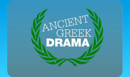 Copy of Ancient Greek Drama