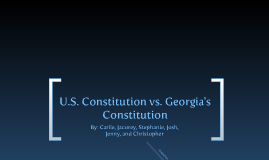 Copy of U.S Constitution vs. Georgia's Constitution