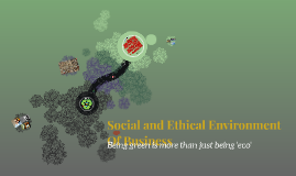 Social and Ethical Environment Of Business