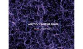 Journay Through Space