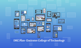 Copy of IMC Plan- Emirates College of Technology