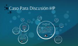 Caso para discusión Hewlett-Packard