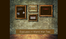 Evacuees in World War Two