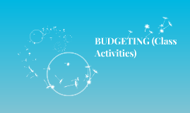 BUDGETING (Class Activities)