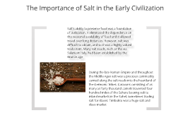 Importance of salt in the early civilazation