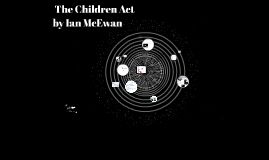 The Children Act by Ian MCEWAN.