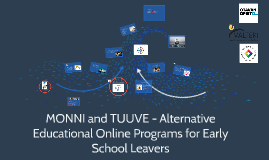 So close but still out of reach - Alternative educational online program for young early school leavers