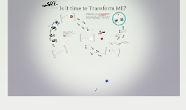 Is it time to TransformME?
