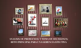 Copy of ANALISIS DE PROBLEMAS  Y TOMA DE DECISIONES