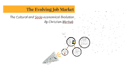 The Evolving Job Market
