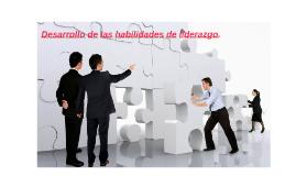 Desarrollo de las habilidades de liderazgo