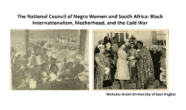 The National Council of Negro Women (NCNW) and South Africa: Global Black Motherhood during the Early Cold War