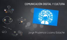 COMUNICACIÓN DIGITAL Y CULTURA.