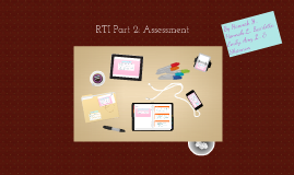 RTI Part 2: Assessment
